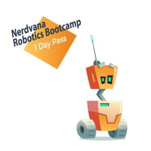 Nerdvana Robotics Bootcamp 1Day Pass